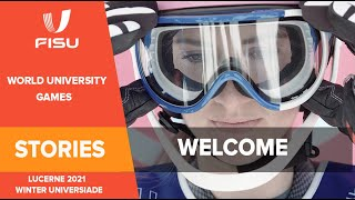 Welcome for the 30th Winter Universiade 2021 in Lucerne