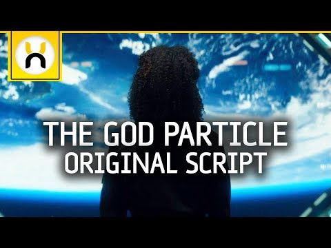 The God Particle - The Cloverfield Movie You Never Saw