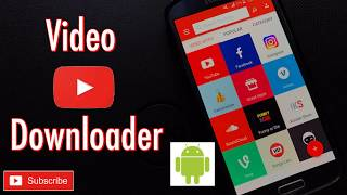YouTube Video Downloader for Android !!! (facebook / instagram etc...)