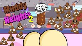 Muddy Heights 2 | Bajs, Bajs och Bajs