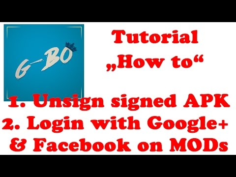 [Tutorial] How to unsign APK and login with Google+ or Facebook on modded Games