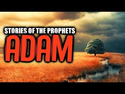 Prophet Adam AS [The First Human] ᴴᴰ