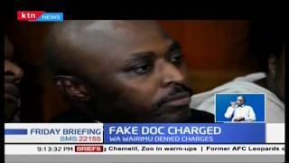 Fake Doctor, Mugo Wa Wairimu charged