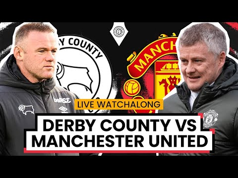 Derby County 1-2 Manchester United | LIVE Stream Watchalong