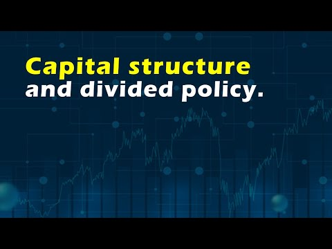 Capital structure and divided policy