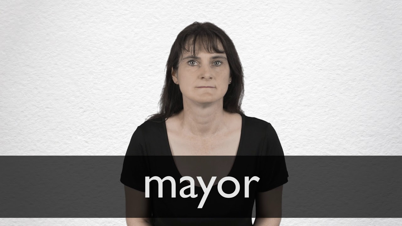 How to pronounce MAYOR in British English