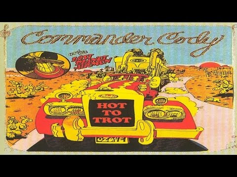 Best Classics - Commander Cody and His Lost Planet Airman - Hot to Trot Mp3