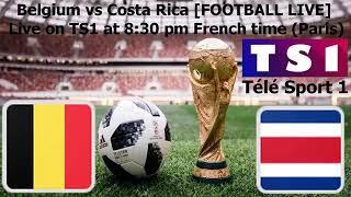 Belgium vs costa rica live game
