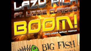 Download Lazy Rich Ft. Lizzie Curious - Boom! (ZETA Edit) MP3 song and Music Video