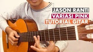 Di video ini saya buatkan cover dan tutorial lagu variasi pink dari jason ranti. subscribe dulu dong bagi yang baru bergabung! kamu suka banget lag...