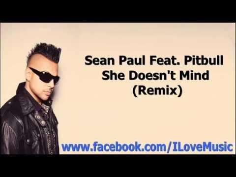 sean paul ft pitbull she doesn 39 t mind remix youtube. Black Bedroom Furniture Sets. Home Design Ideas