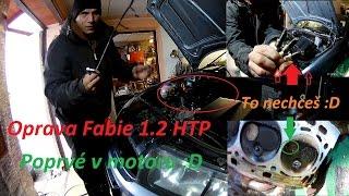 Oprava Fabie 1.2 HTP + poprvé v motoru :) BEZ KOMPRESE (: