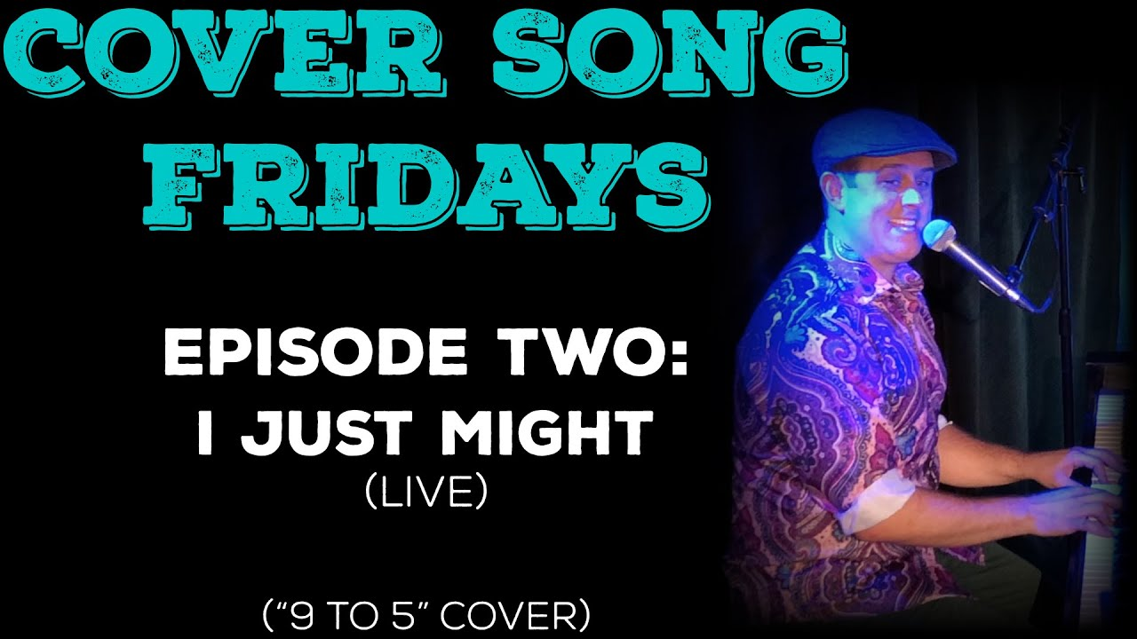 Cover Song Fridays Episode 2