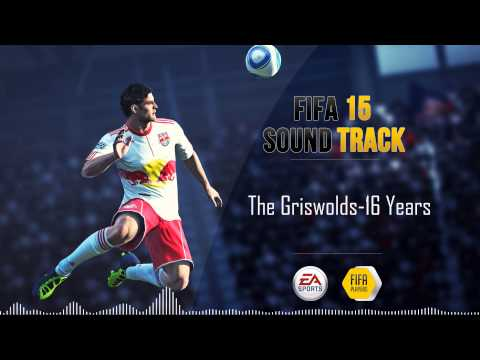 The Griswolds - 16 Years (FIFA 15 Soundtrack)