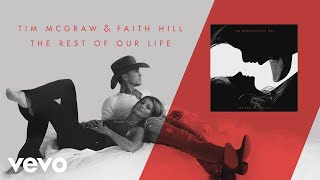 Tim McGraw, Faith Hill - The Rest of Our Life (Audio)