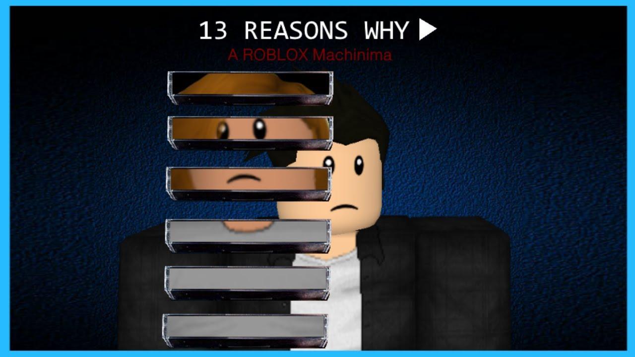 13 Reasons Why Roblox Version 13 Reasons Why Death Scene Roblox Machinima Youtube