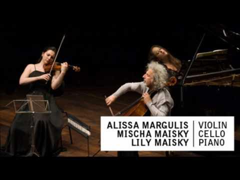 ALISSA MARGULIS | MISCHA MAISKY | LILY MAISKY | Shostakovich  Piano Trio No. 1, op. 8