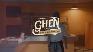 GHEN - KHẮC HƯNG x MIN x ERIK (Lazer Light remix)