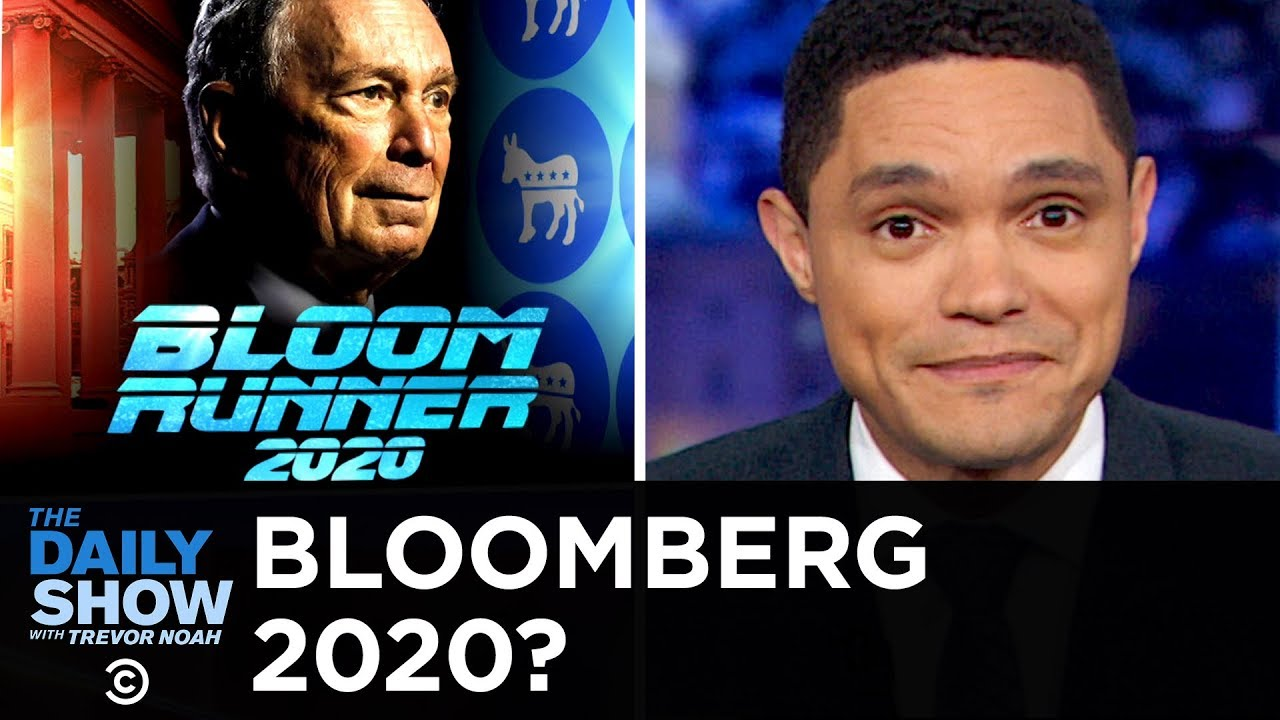 The Daily Show Episodes 2020.Bloomberg S Belated 2020 Bid The Daily Show