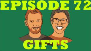 If I Were You - Episode 72: Gifts (Jake and Amir Podcast)