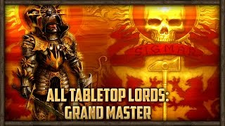 ALL TABLETOP LORDS: GRAND MASTER LORD REVIEW - Warhammer Total War Mod