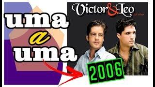 Baixar 2006   1º CD VICTOR E LEO   Uma a Uma ♪