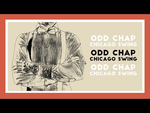 [Electro Swing] Odd Chap - Chicago Swing