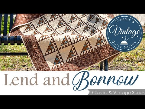 FREE Pattern - ADVANCED 1930's Quilt Block Lend and Borrow | Classic and Vintage Series