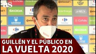 Javier Guillén hace balance de la primera etapa y la burbuja de La Vuelta 2020 | Diario AS