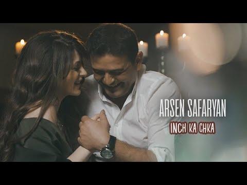 Arsen Safaryan - Inch ka chka  (2021)