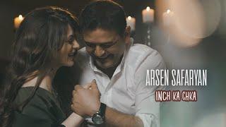 Arsen Safaryan - Inch ka chka 2021