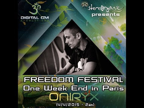 Dj Oniryx (Digital Om Productions) - Freedom Festival In Paris (4.04.2015)