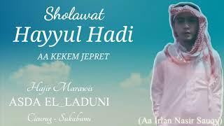 Download Mp3 Aa Kekem Jepret. Hayyul Hadi