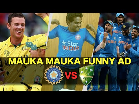 Lots of Mauka Mauka Videos- Must watch before India vs Australia (Semifinal ICC Cricket World Cup 2015)