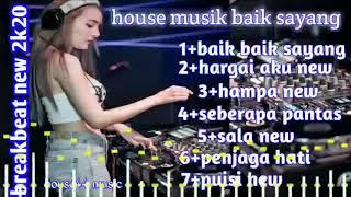 Download Lagu BAIK BAIK SAYANG ~ HARGAI AKU BREAKBEAT REMIX || DUGEM TERBARU REMIX || HOUSE MUSIK mp3