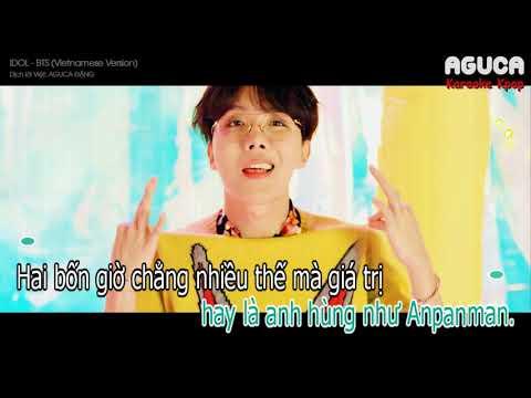 [Karaoke Việt + Audio] IDOL - BTS