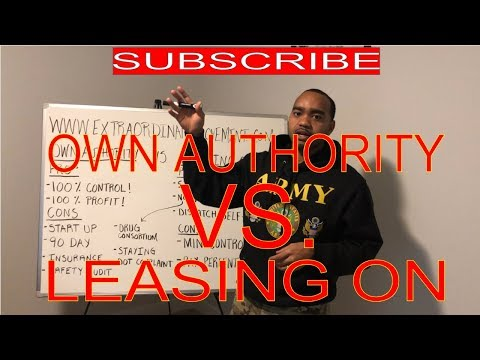 OWN AUTHORITY VS LEASING ON: TRUCKING BUSINESS: HOT SHOT!!