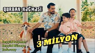 Seyyid Peyman  Huseyn  Zefersoy - Qurban negmesi - Klip 2021