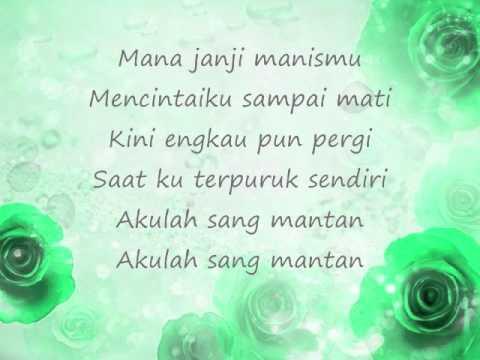 Sang Mantan - Nidji (Lyric)