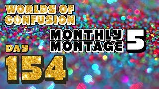 Day 154 Monthly Montage 5: Down with the sickness