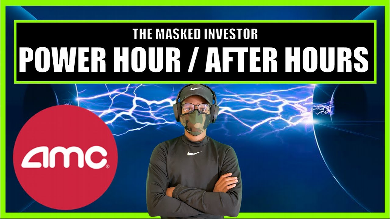 AMC   AMC/GME LIVE AFTER HOURS ACTION