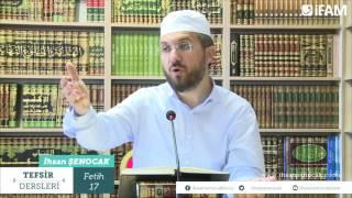 Tefsir - 96 -Fetih Sûresi (16-23) -İhsan Şenocak Hoca