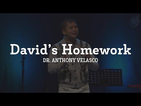 David's Homework | Dr. Anthony Velasco (August 13, 2017)