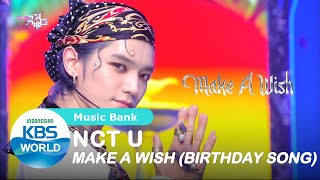Download Lagu NCT U - Make a Wish (Birthday Song) [Music Bank/16-10-2020][SUB INDO] mp3