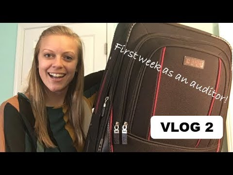 VLOG 2: My First Week as an Auditor!