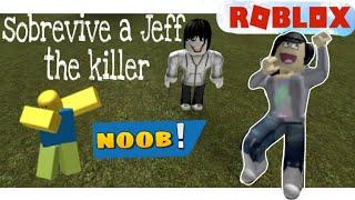 Sobrevive a Jeff the killer ✧ROBLOX✧-✧CATICORNIA KAWAII✧ :3