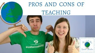 The Pros and Cons of Teaching: Should I Be a Teacher?