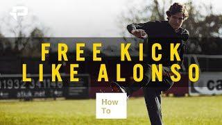 HOW TO FREE KICK LIKE MARCOS ALONSO