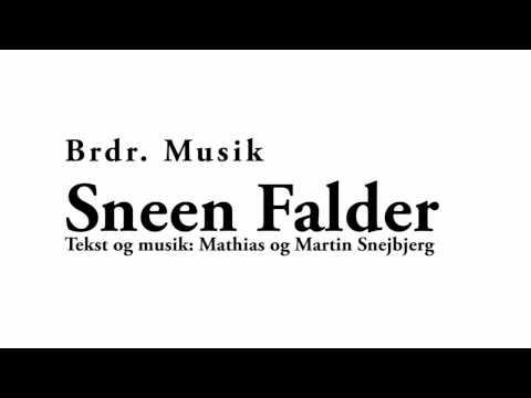 Brdr. Musik - Sneen Falder