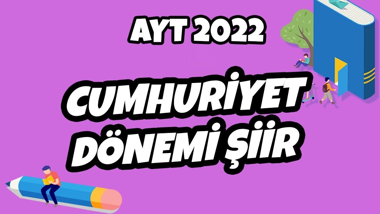 AYT Edebiyat - Cumhuriyet Dönemi Şiir | AYT Edebiyat 2021 #hedefekoş